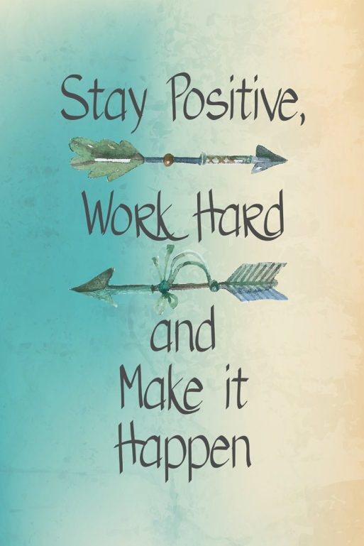 stay-positive-work-hard-motivational-daily-quotes-sayings-pictures-810x1215.jpg