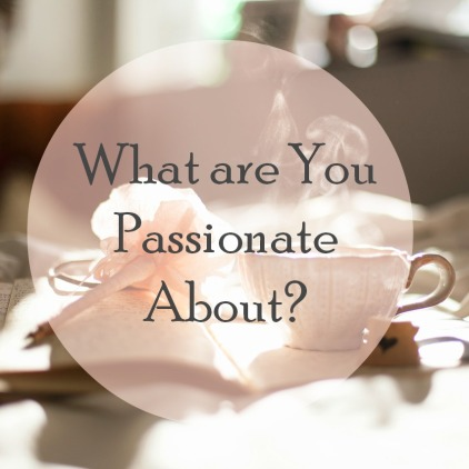 what-are-your-passionate-about